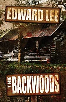 The Backwoods by [Edward Lee]