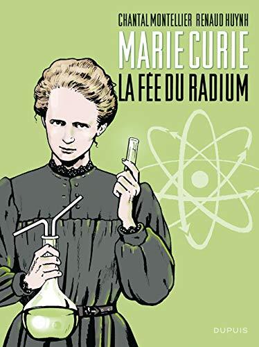 Biopic Marie Curie - tome 1 - Biopic Marie Curie - La fée du radium