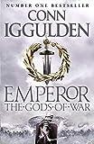 The Gods Of War: Book 4 (Emperor Series)