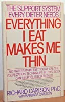 Everything I Eat Makes Me Thin 0553352342 Book Cover