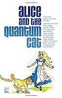 Alice and the Quantum Cat