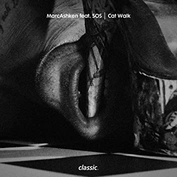 Cat Walk (feat. SOS)
