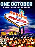 One October: A Nightmare In Las Vegas