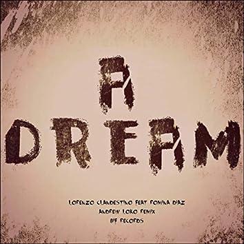 A Dream (Andrew Loko Remix)