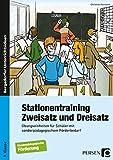 Stationentraining Zweisatz und Dreisatz: Übungseinheiten für Schüler mit sonderpädagogischem Förderbedarf (9. Klasse): Übungseinheiten für die Förderschule. 9. Klasse