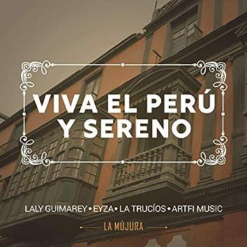 Viva el Perú y Sereno