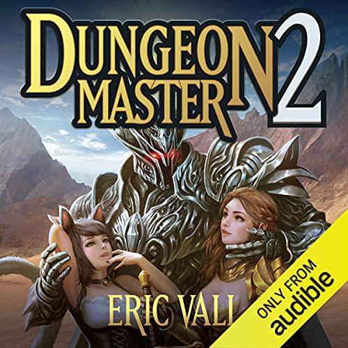 Dungeon Master 2 Audiobook By Eric Vall cover art