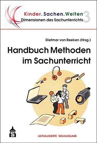Handbuch Methoden im Sachunterricht (Dimensionen des Sachunterrichts) (Dimensionen des Sachunterrichts / Kinder.Sachen.Welten)