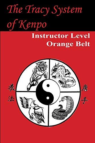 Tracy System of Kenpo Instructor Level Orange Belt