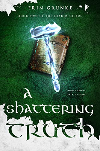 A Shattering Truth (The Shards of Rul Book 2) (English Edition)