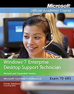 Exam 70-685: Windows 7 Enterprise Desktop Support Technician