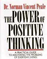 The Power Of Positive Thinking: A Practical Guide To Mastering The Problems Of Everyday Living (RP Minis)