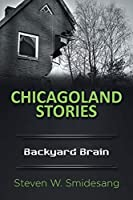 Chicagoland Stories: Backyard Brain