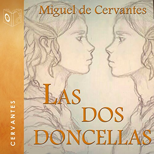 Las dos doncellas [The Two Maidens] audiobook cover art