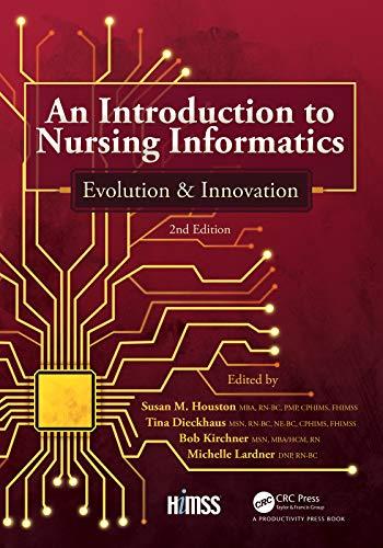 An Introduction to Nursing Informatics, Evolution, and Innovation, 2nd Edition: Evolution and Innova