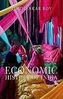 The Economic History of India, 1857-2010