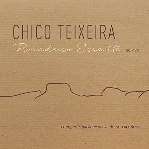 Chico Teixeira feat. Sérgio Reis