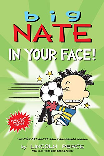 BIG NATE IN YOUR FACE: 24