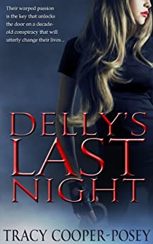 Delly's Last Night (Go Get 'Em Women Book 1) by [Tracy Cooper-Posey]