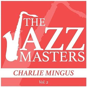 The Jazz Masters - Charlie Mingus, Vol. 2
