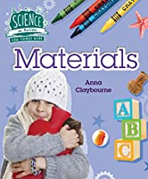 How Things Work: Materials (Science in Action)