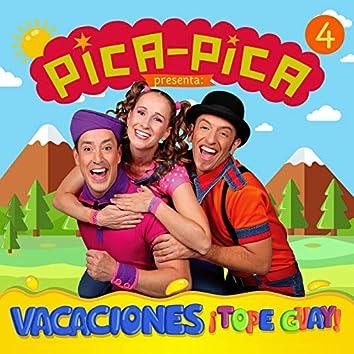 Vacaciones ¡Tope guay!