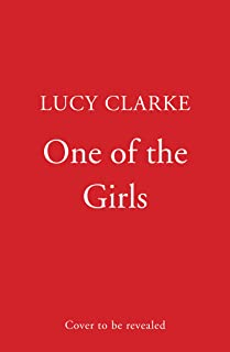 One of the Girls: Pre-order the hottest, gripping thriller from the bestselling author of The Castaways
