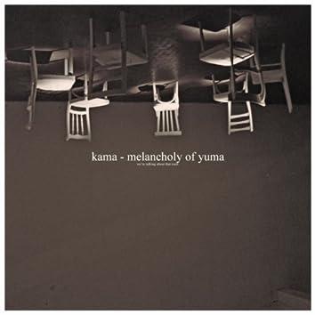 Meloncholy Of Yuma