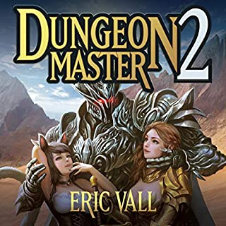 Dungeon Master 2                   Written by:                                                                                                                                 Eric Vall                               Narrated by:                                                                                                                                 Joshua Story                      Length: 10 hrs and 14 mins     4 ratings     Overall 4.8