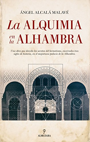Alquimia en la Alhambra, La (Al  Ándalus)