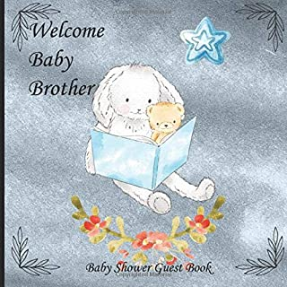 Welcome Baby Brother: Beautiful Paperback Baby Shower Guest Book With Rabbit Reading To Teddy Bear In Blue