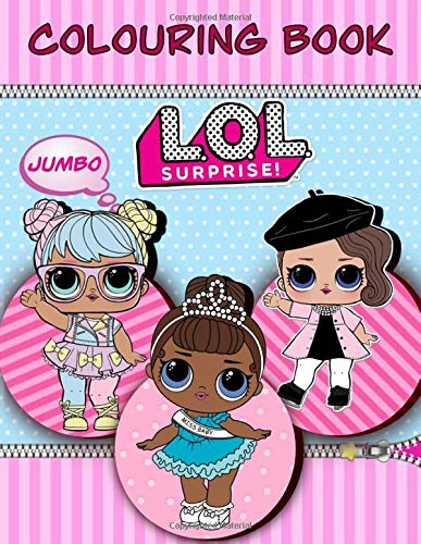 L.O.L. Surprise! Colouring Book: Jumbo | Colouring Book For Girls | Unofficial CB
