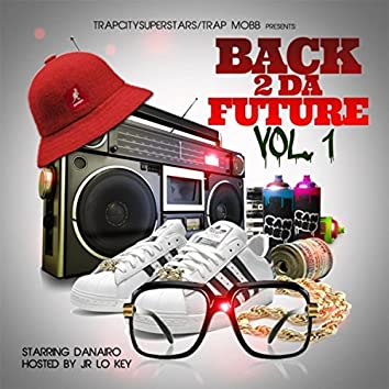 Back 2 da Future, Vol. 1