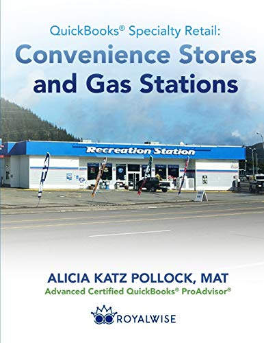 QuickBooks Specialty Retail: Convenience Stores and Gas Stations: Advanced QuickBooks Training (QuickBooks Templates)