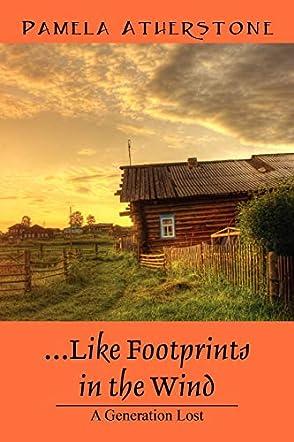 ...Like Footprints in the Wind