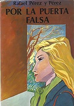 Paperback Por La Puerta Falsa [Spanish] Book