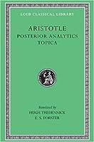 Posterior Analytics. Topica (Loeb Classical Library)