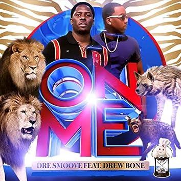 On Me (feat. Drew Bone)