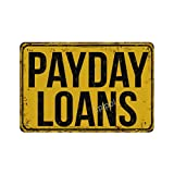 Lplpol Payday Loans Vintage Metal Sign, 6x9 Inch Decorative Aluminum Sign Novelty Wall Decor, SDS 40