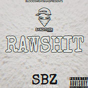 Raw Shit