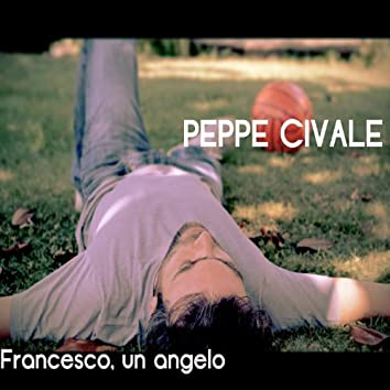 Francesco, Un Angelo - Single
