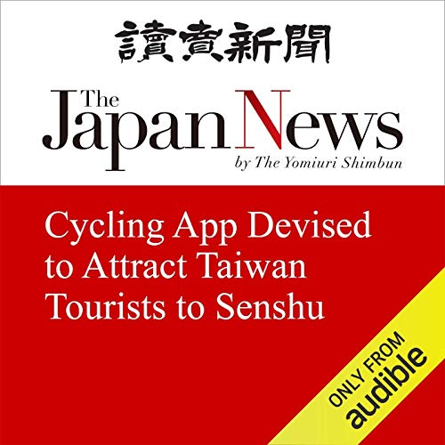 『Cycling App Devised to Attract Taiwan Tourists to Senshu』のカバーアート
