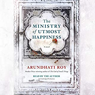 The Ministry of Utmost Happiness     A Novel              By:                                                                                                                                 Arundhati Roy                               Narrated by:                                                                                                                                 Arundhati Roy                      Length: 16 hrs and 27 mins     481 ratings     Overall 4.0