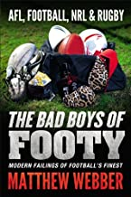 The Bad Boys of Footy
