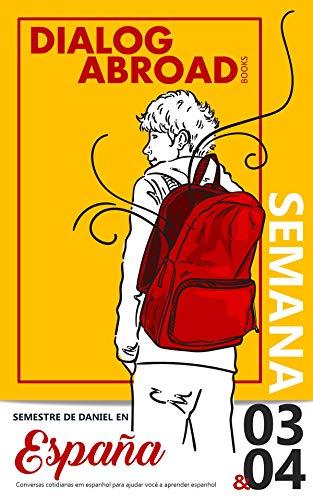 Conversas cotidianas em espanhol para ajudar você a aprender espanhol - Semana 3/Semana 4: Semestre de Daniel en España (Quinzena nº 2) eBook: Books, Dialog Abroad: Amazon.es: Tienda Kindle