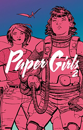 Paper Girls (tomo) nº 02/06 (Independientes USA)