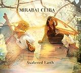 Songtexte von Mirabai Ceiba - Awakened Earth