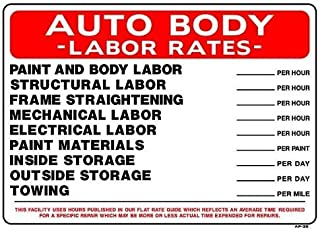 Auto Body Labor Rates Metal Sign Warning Saftey Sign Pre-drilled Holes for Easy Mounting