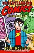 Scott McCloud: Understanding Comics : The Invisible Art (Paperback); 1994 Edition