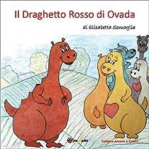 Il Draghetto Rosso di Ovada